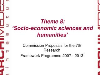 Theme 8: 'Socio-economic sciences and humanities'