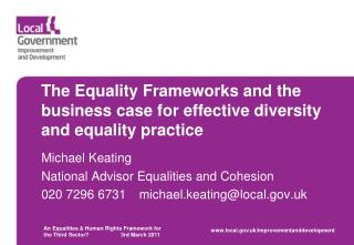 The Equality Frameworks and the business case for effective diversity and equality practice
