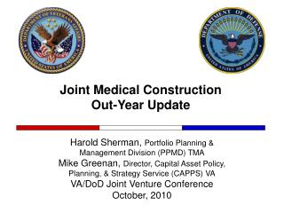Joint Medical Construction Out-Year Update