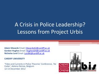 A Crisis in Police Leadership? Lessons from Project Urbis