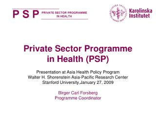 Private Sector Programme  in Health (PSP)