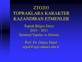 ZTO203 TOPRAKLARA KARAKTER KAZANDIRAN ETMENLER