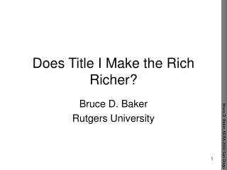 Does Title I Make the Rich Richer?