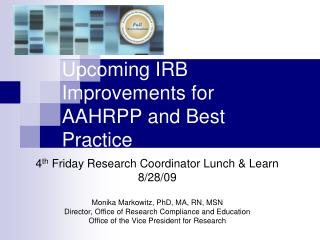 Upcoming IRB Improvements for AAHRPP and Best Practice