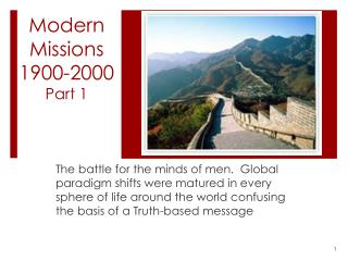 Modern Missions 1900-2000 Part 1