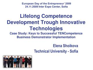 Elena  Shoikova Technical University -  Sofia