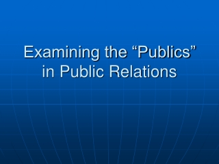 The Publics in Public Relations