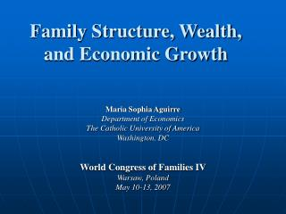 Family Structure, Wealth, and Economic Growth