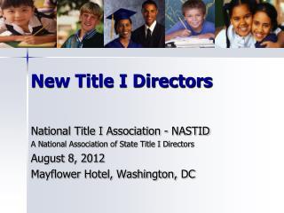 New Title I Directors
