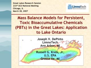 Mass Balance Models for Persistent, Toxic Bioaccumulative Chemicals PBTs in the Great Lakes: Application to Lake Ontario