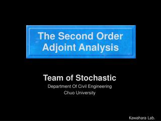 The Second Order Adjoint Analysis
