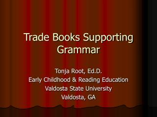 Trade Books Supporting Grammar