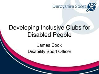 Developing Inclusive Clubs for Disabled People