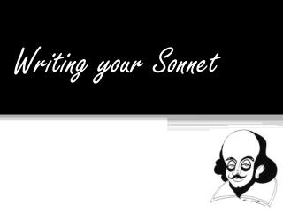 Writing your Sonnet