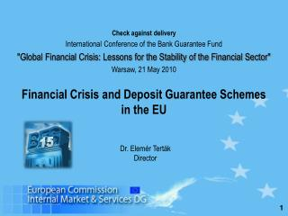 Financial Crisis and Deposit Guarantee Schemes  in the EU