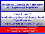 Inequalities Involving the Coefficients of Independence Polynomials