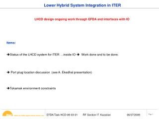 Lower Hybrid System Integration in ITER