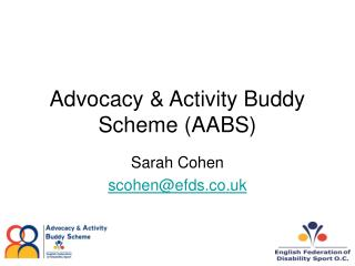 Advocacy & Activity Buddy Scheme (AABS)