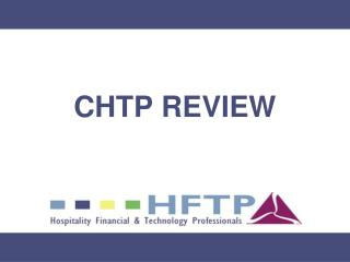 CHTP REVIEW