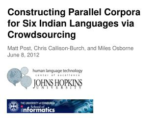 Constructing Parallel Corpora for Six Indian Languages via Crowdsourcing