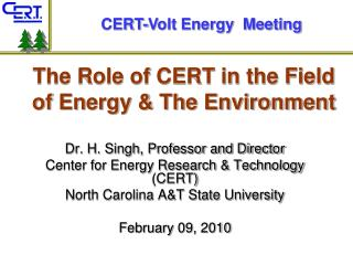 The Role of CERT in the Field of Energy & The Environment