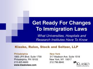 Klasko, Rulon, Stock and Seltzer, LLP Philadelphia		            New York