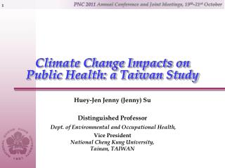 Climate Change Impacts on Public Health: a Taiwan Study