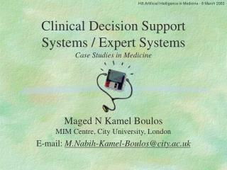 Clinical Decision Support Systems / Expert Systems Case Studies in Medicine