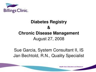 Diabetes Registry & Chronic Disease Management August 27, 2008