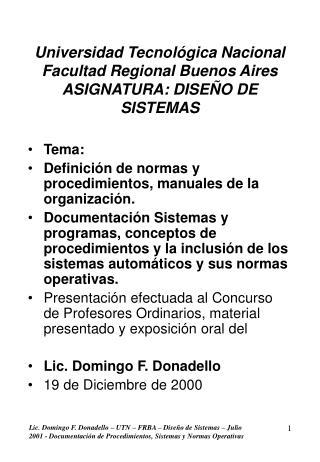Universidad Tecnológica Nacional Facultad Regional Buenos Aires  ASIGNATURA: DISEÑO DE SISTEMAS