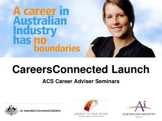 CareersConnected Launch ACS Career Adviser Seminars