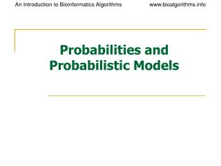 Probabilities and Probabilistic Models