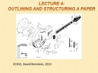 Lecture 4:  Outlining and structuring a paper