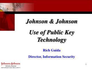 Johnson & Johnson Use of Public Key Technology
