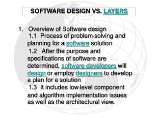 1.   Overview of  Software design