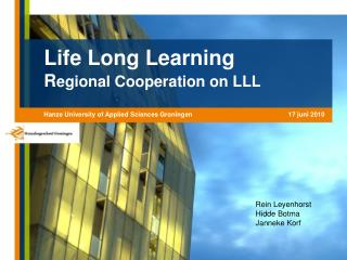 Life Long Learning R egional Cooperation on LLL