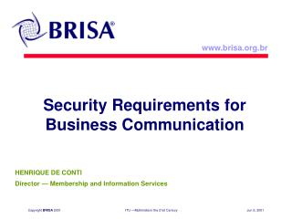 Security Requirements for Business Communication