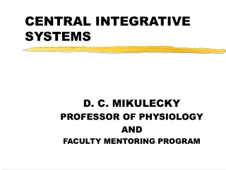 CENTRAL INTEGRATIVE SYSTEMS
