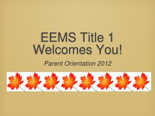 EEMS Title 1  Welcomes You!
