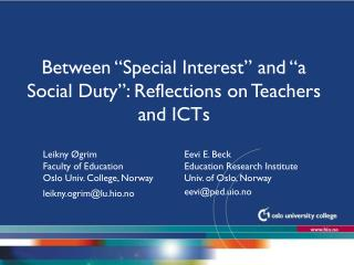 "Between ""Special Interest"" and ""a Social Duty"": Reflections on Teachers and ICTs"