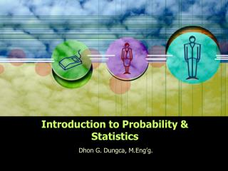 Introduction to Probability & Statistics