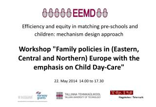 Efficiency and equity in matching  pre-schools and children: mechanism design approach