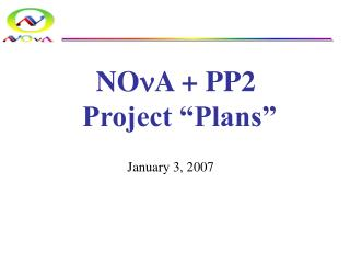 "NO n A + PP2  Project ""Plans"""