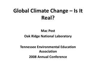 Global Climate Change – Is It Real?