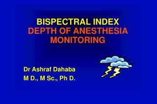 BISPECTRAL INDEX DEPTH OF ANESTHESIA  MONITORING