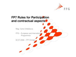 FP7 Rules for Participation  and contractual aspects