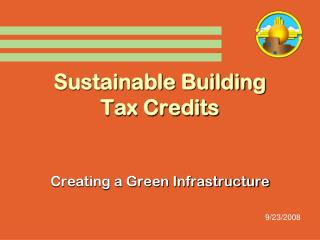 Sustainable Building Tax Credits