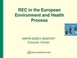 REC in the European Environment and Health Process
