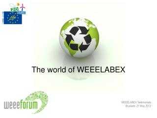 The world of WEEELABEX