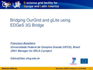 Bridging OurGrid and gLite using EDGeS 3G Bridge